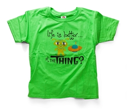 T-Shirt, Life is Better at The Thing? (Youth)
