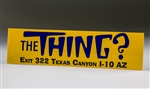 Bumper Sticker, The Thing